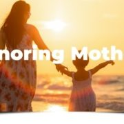 Honoring Mothers