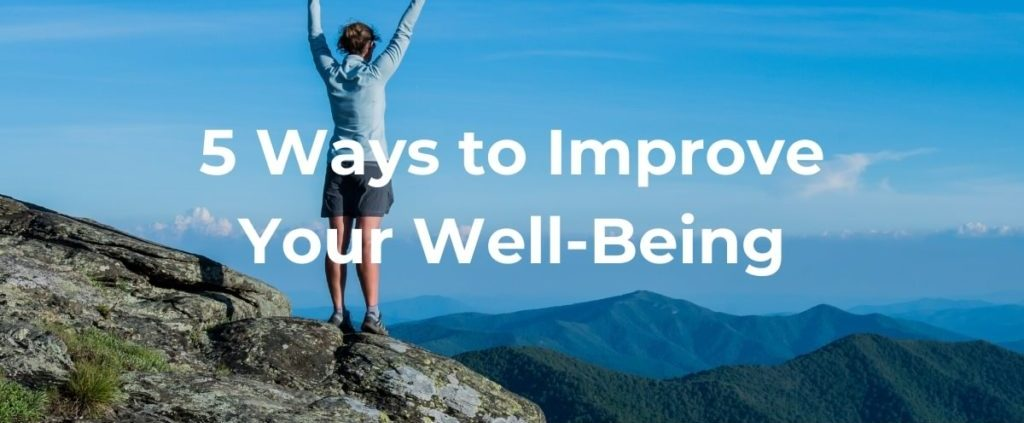 5 Ways to Improve Your Well-Being